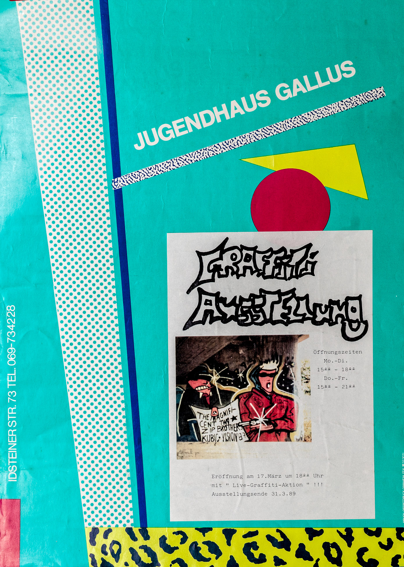 Plakat zur ersten Graffiti Ausstellung in Frankfurt am Main 1989
